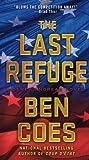 The Last Refuge, Ben Coes, 1250028221