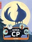Les docs du CP, Tome 3 : Les loups