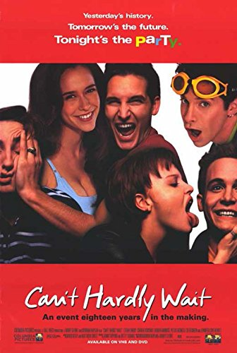 Can't Hardly Wait POSTER (11