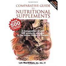 Comparative Guide to Nutritional Supplements by Lyle MacWilliam (2003-05-01)