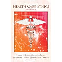Health Care Ethics (6th Edition)