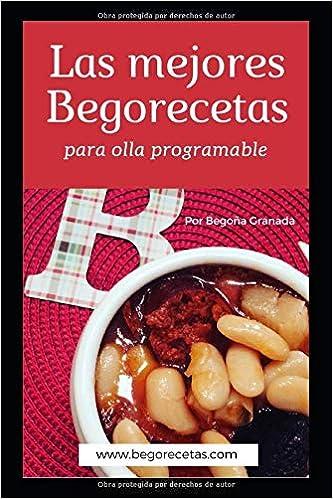 Las mejores Begorecetas para ollas programables: Amazon.es ...