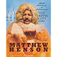 Matthew Henson (Black Americans of Achievement)