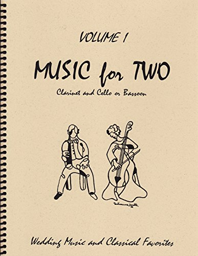 Classical Sheet Music Clarinet - Music for Two, Volume 1 for Clarinet and Cello or Bassoon