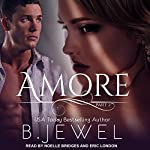 Amore, Part 2 | Bella Jewel