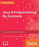 Java 9 Programming By Example Front Cover