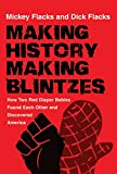 Making History / Making Blintzes: How Two Red Diaper Babies Found Each Other and Discovered America