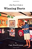 A Bar Player's Guide to Winning Darts, Fred Everson, 1553693213