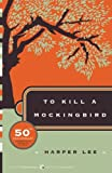 To Kill a Mockingbird, Harper Lee, 0061120081
