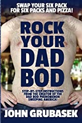Rock Your Dad Bod: [Novelty Notebook]