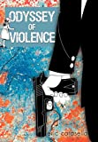 Odyssey of Violence, Eric Carasella, 1450241115