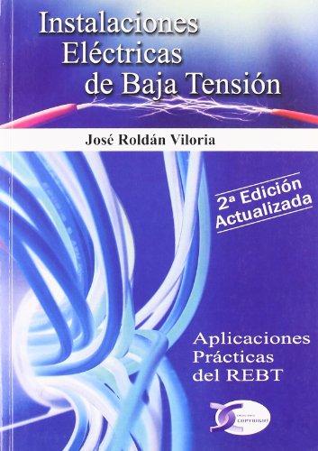 Descargar Libro Instalaciones Electricas De Baja Tension, 2ª Edicion José Roldan Viloria