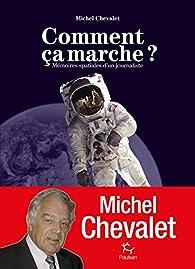 Comment ça marche ? par Michel Chevalet