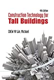 img - for Construction Technology for Tall Buildings (4th Edition) by Yit Lin Chew (2012-07-23) book / textbook / text book