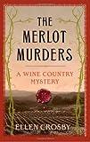 The Merlot Murders, Ellen Crosby, 0743289900