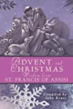 Advent and Christmas Wisdom from Saint Francis of Assisi, Francis, 0764817566