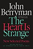 The Heart Is Strange: Revised Edition