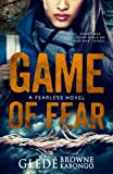 Game of Fear: A Psychological Thriller by  Gledé Browne Kabongo in stock, buy online here