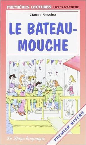 En ligne téléchargement Le Bateau-Mouche pdf epub