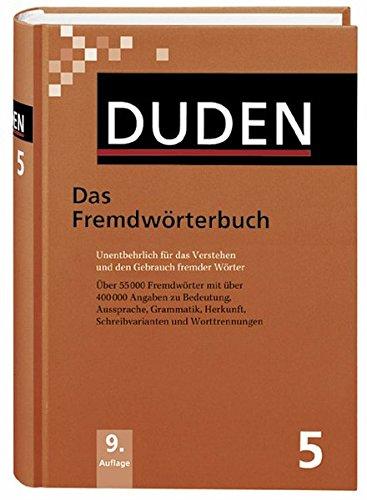 Das Fremdwörterbuch  Unentbehrlich Für Das Verstehen Und Den Gebrauch Fremder Wörter  Duden   Deutsche Sprache In 12 Bänden