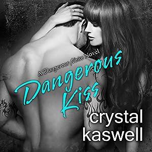Dangerous Kiss Hörbuch