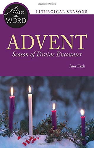 Advent, Season of Divine Encounter (Alive in the Word)