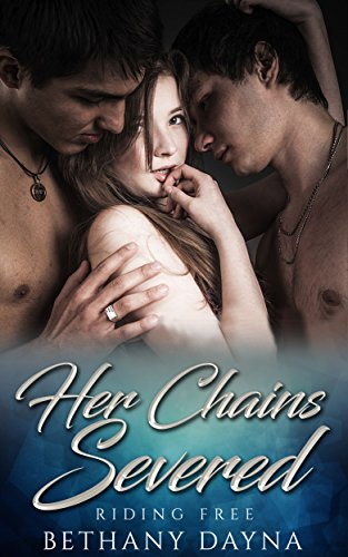Her Chains Severed (Riding Free Book 3)