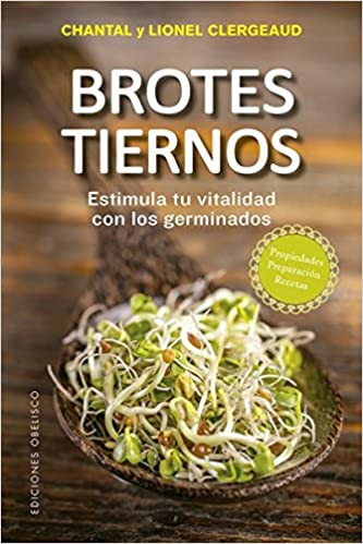 Brotes tiernos (Spanish Edition): Chantal Clergeaud, Lionel Clergeaud: 9788491113454: Amazon.com: Books