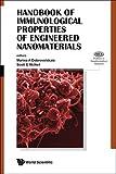Handbook of Immunological Properties of Engineered Nanomaterials (Frontiers in Nanobiomedical Research)