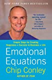 img - for Emotional Equations: Simple Steps for Creating Happiness + Success in Business + Life book / textbook / text book