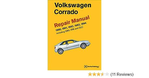 Volkswagen Corrado A2 Repair Manual 19901994 Of America 9780837616995 Amazoncom Books: Vw Corrado Engine Diagram At Johnprice.co