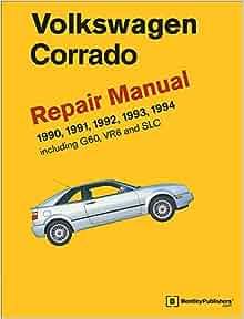 Volkswagen Corrado (A2) Repair Manual: 1990-1994: Volkswagen of
