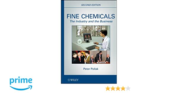 Amazon com: Fine Chemicals: The Industry and the Business