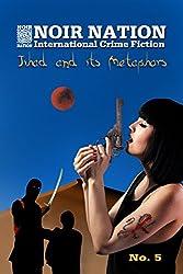 Noir Nation No. 5: Jihad and its Metaphors