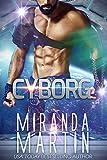 Cyborg: A SciFi Alien Romance