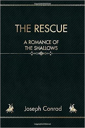 The Rescue A Romance Of The Shallows Joseph Conrad 9781987736304