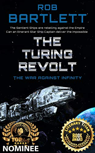 The Turing Revolt: The War Against Infinity by [Bartlett, Rob]