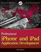 Professional iPhone and iPad Application Development Front Cover