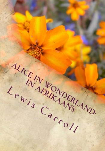 Alice in Wonderland- in Afrikaans