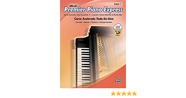 Premier Piano Express, Libro 1 ESP : Curso Acelerado Todo-En ...