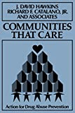 img - for Communities That Care: Action for Drug Abuse Prevention book / textbook / text book