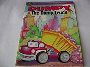 Dumpy the Dump Truck (Storytime Books) Cathy East Dubowski and Mark Samuels