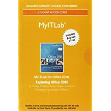 MyLab IT with Pearson eText--Access Card--for Exploring Microsoft Office 2016