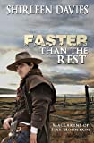 Faster Than the Rest, Shirleen Davies, 0989677311