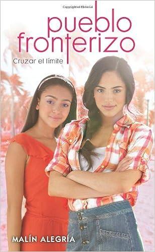 Pueblo Fronterizo No. 2: Guerra de quinceañeras (Spanish Edition)