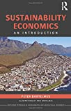 img - for Sustainability Economics: An Introduction (Routledge Textbooks in Environmental and Agricultural Economics) book / textbook / text book