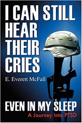I Can Still Hear Their Cries, Even in My Sleep: A Journey Into Ptsd