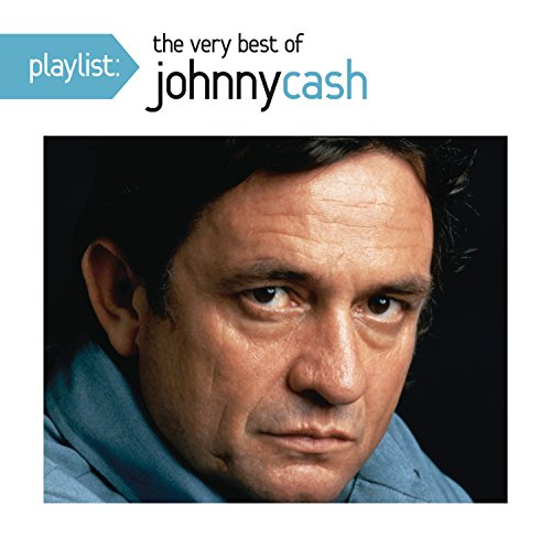 Playlist: The Very Best Of Johnny Cash (Playlist The Very Best Of Johnny Cash)