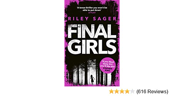 Final Girls: Three Girls. Three Tragedies. One Unthinkable Secret - Kindle edition by Riley Sager. Literature & Fiction Kindle eBooks @ Amazon.com.