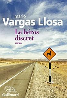 Le héros discret, Vargas Llosa, Mario